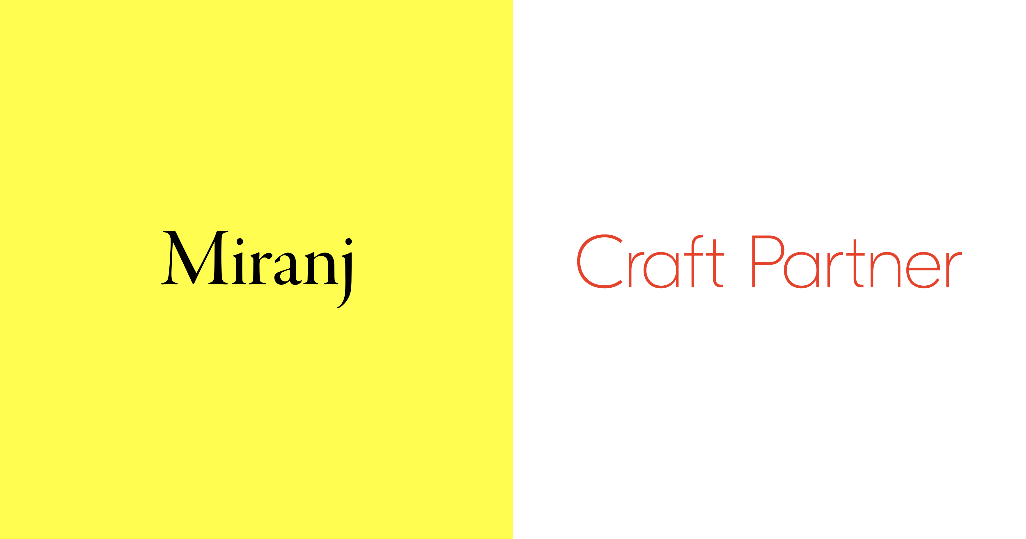 Miranj is a Craft Partner